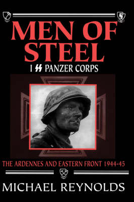 Men of Steel: I SS Panzer Corps