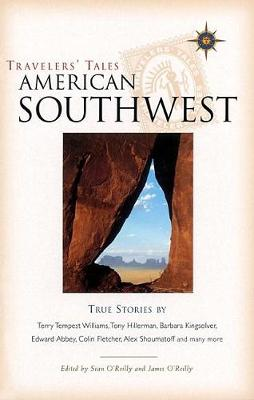 Travelers' Tales American Southwest: True Stories