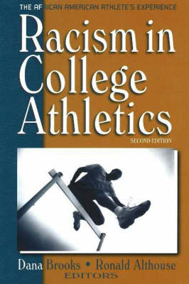 Racism in College Athletics: The African-American Athlete's Experience