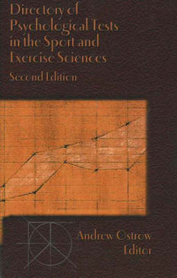 Directory of Psychological Tests in the Sport & Exercises Sciences, 2nd Edition