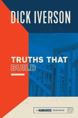 Truths That Bind: Principles That Will Establish and Strengthen the People of God