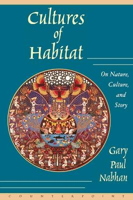 Cultures of Habitat: On Nature, Culture and Story