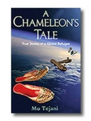 A Chameleon's Tale: True Stories of a Global Refugee