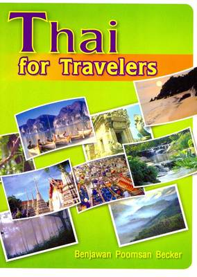 Thai for Travelers: English-Thai Words and Phrases - Roman and Script