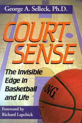 Court Sense: The Invisible Edge in Basketball and Life