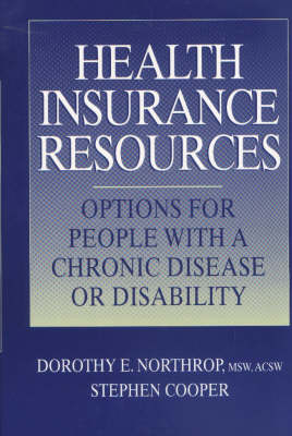Health Insurance Resources Manual: Options for People with a Chronic Disease or Disability