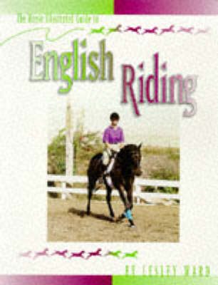 """""""Horse Illustrated"""" Guide to English Riding"""