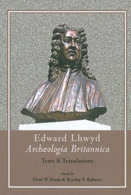 Archaeologia Britannica: Texts and Translations
