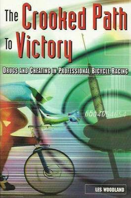 The Crooked Path to Victory: Cheating in Professional Bicycle Racing