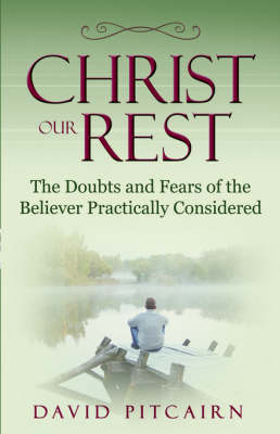 Christ Our Rest