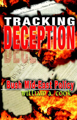 Tracking Deception: Bush Mid-East Policy