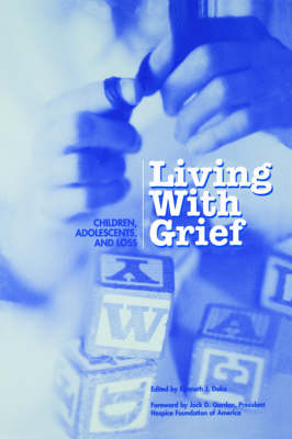 Living With Grief: Children, Adolescents and Loss