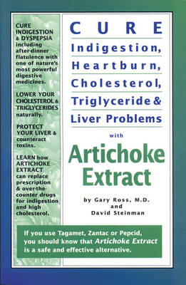 Cure Indigestion, Heartburn, Cholesterol, Triglyceride & Liver Problems with  Artichoke Extract