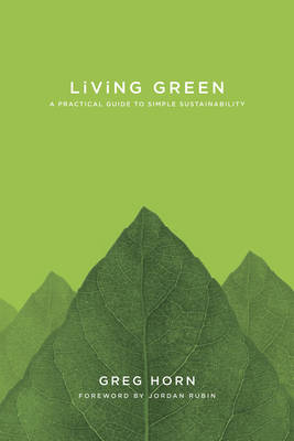 Living Green: A Practical Guide to Simple Sustainability