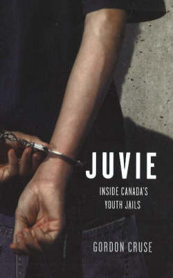 Juvie: Inside Canada's Youth Jails