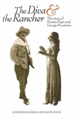 Diva and the Rancher: The Story of Norma Piper and George Pocaterra