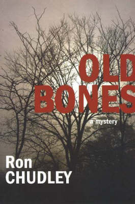 Old Bones: A Mystery
