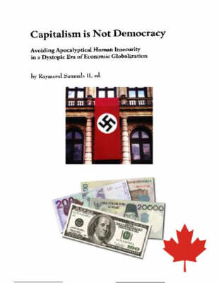 Capitalism is Not Democracy: pt.1