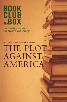 """""""Bookclub-in-a-Box"""" Discusses the Novel """"Plot Against America"""""""