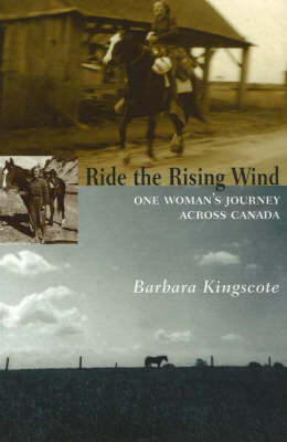 Ride the Rising Wind: One Woman's Journey Across Canada