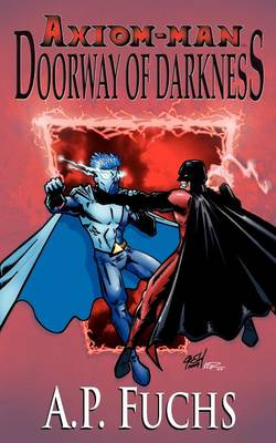 Doorway of Darkness [Axiom-man Saga, Book 2]