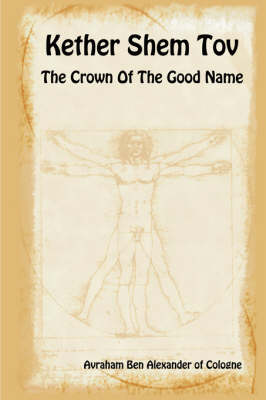 Kether Shem Tov - The Crown of the Good Name