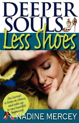 Deeper Souls, Less Shoes: An Owner's Manual for the Soul