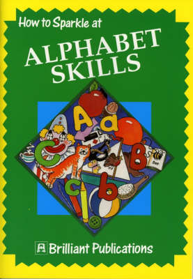 How to Sparkle at Alphabet Skills