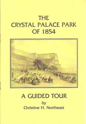 Crystal Palace Park of 1854: A Guided Tour