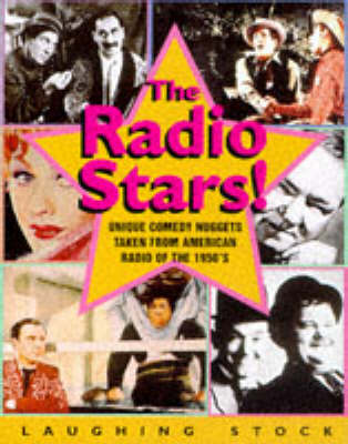 The Radio Stars!: Starring Laurel and Hardy, W.C.Fields & Others