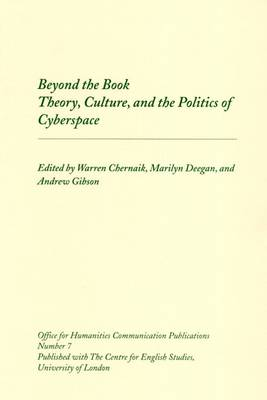 Beyond the Book: Theory, Culture and the Politics of Cyberspace