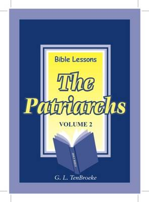 Bible Lessons:The Patriarchs: No. 2