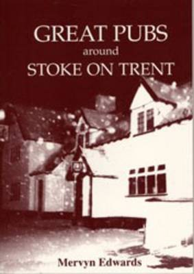 Great Pubs Around Stoke-on-Trent