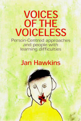 Voices of the Voiceless: Person-Centred Approaches for People with Learning Difficulties