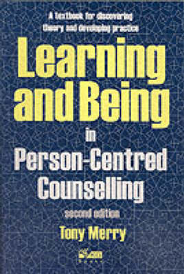 Learning and Being in Person-Centred Counselling
