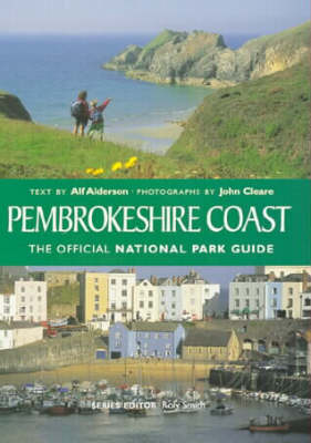 Pembrokeshire Coast: The Official National Park Guide