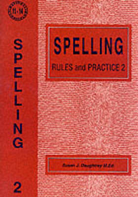 Spelling Rules and Practice: No. 2