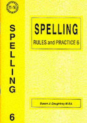 Spelling Rules and Practice: No. 6