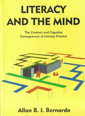 Literacy and the Mind: The Contexts and Cognitive Consequences of Literacy Practice