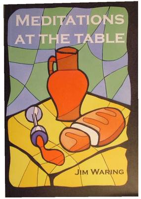 Meditations at the Table