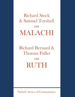 Stock and Torshell on Malachi and Bernard and Fuller on Ruth
