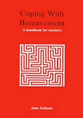 Coping with Bereavement: A Handbook for Teachers