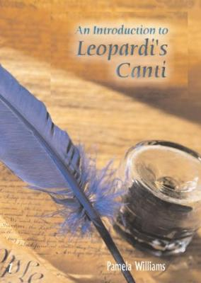 """An Introduction to Leopardi's """"Canti"""""""