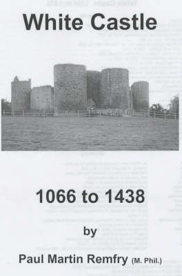 White Castle, 1066 to 1438