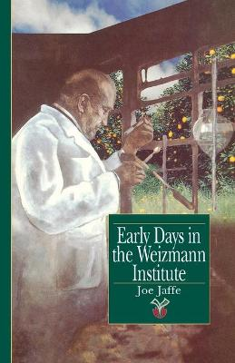 Early Days in the Weizmann Institute