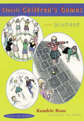 Classic Children's Games from Scotland