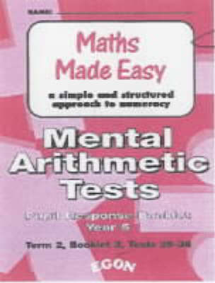 Mental Arithmetic Tests Pupil Response Booklets Year 5: Year 5, Term 2, Booklet 3, Tests 25-36