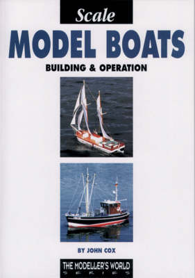 Scale Model Boats: Building and Operation