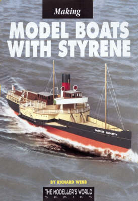 Making Model Boats with Styrene