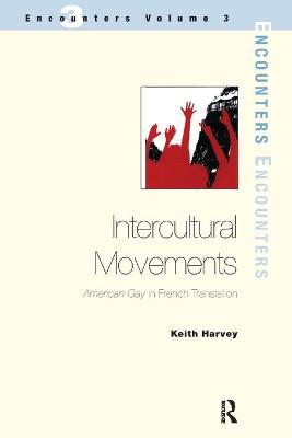 Intercultural Movements: American Gay in French Translation